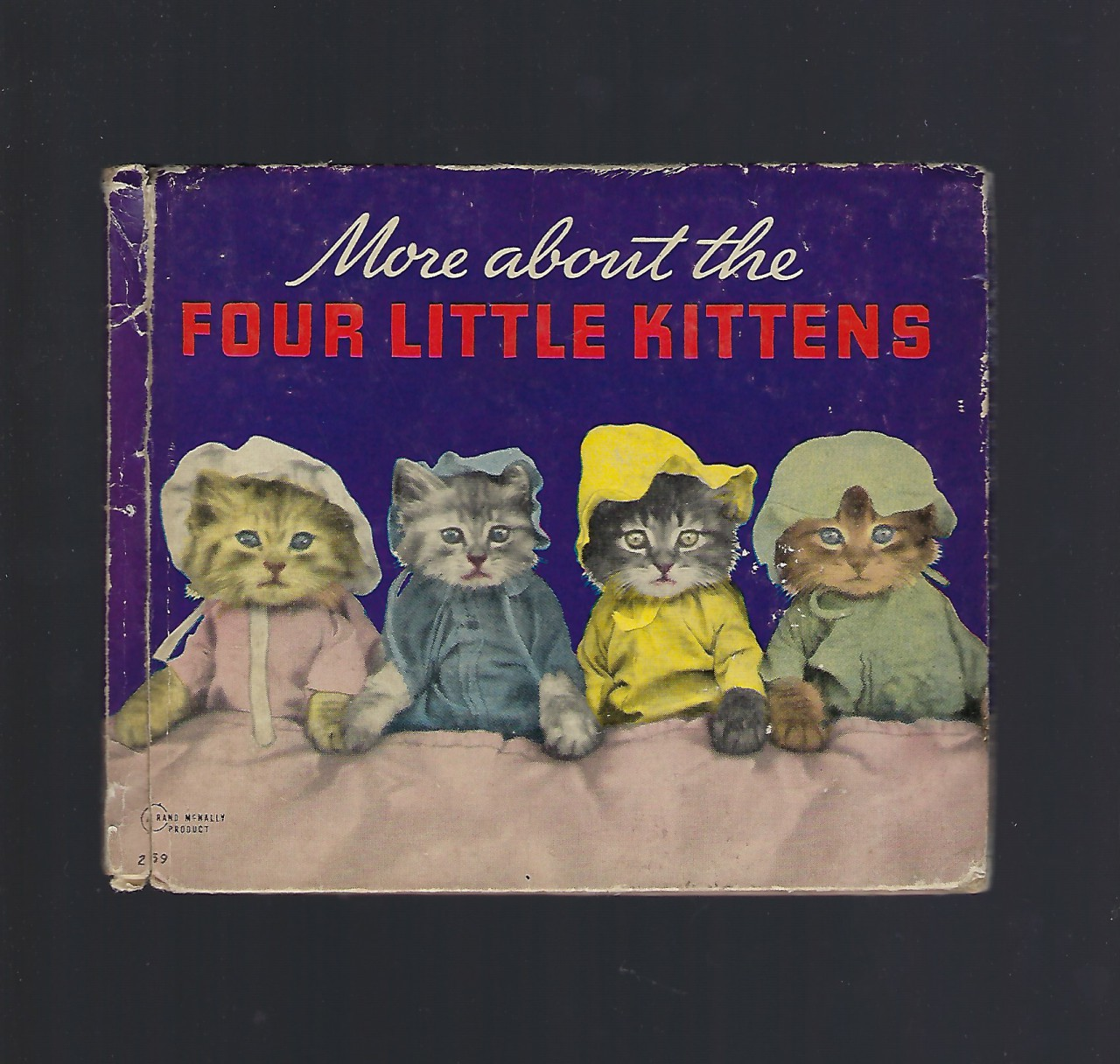 More About the Four Little Kittens 1938 Harry W Frees, Harry Whittier Frees; Harry Whittier Frees [Illustrator]