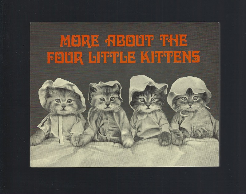 More About The Four Little Kittens, Harry Whittier Frees