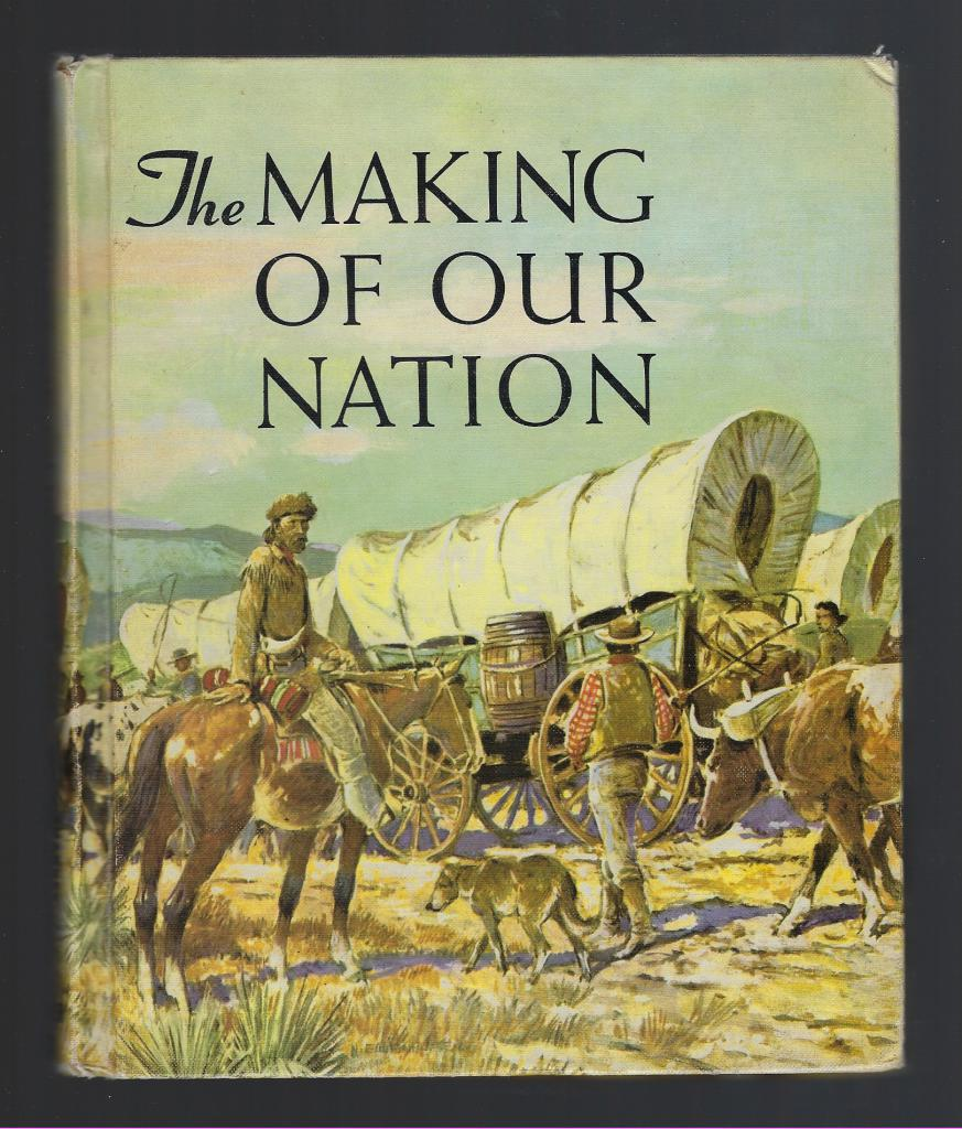 The Making of Our Nation - Catholic (The Christian Social History Series), Don Sharkey