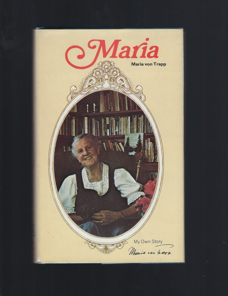 Maria Von Trapp, My Own Story Signed By Author 1st Ed Plus Postcards Excellent HB/DJ, Maria von Trapp
