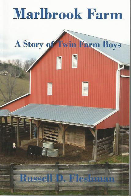 Marlbrook Farm A Story of Twin Farm Boys Signed By Author, Russell D. Fleshman