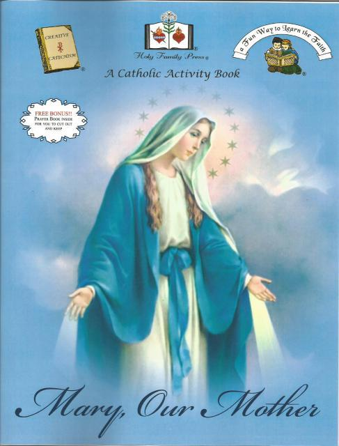 Mary, Our Mother A Catholic Activity Book, Editor-Holy Family Press