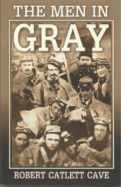 The Men in Gray, Cave, Robert Catlett