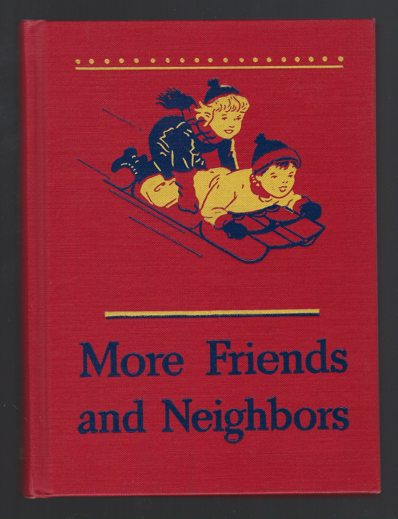 More Friends and Neighbors 1946-47 Dick & Jane Series Very Nice!, William S. Gray & May Hill Arbuthnot