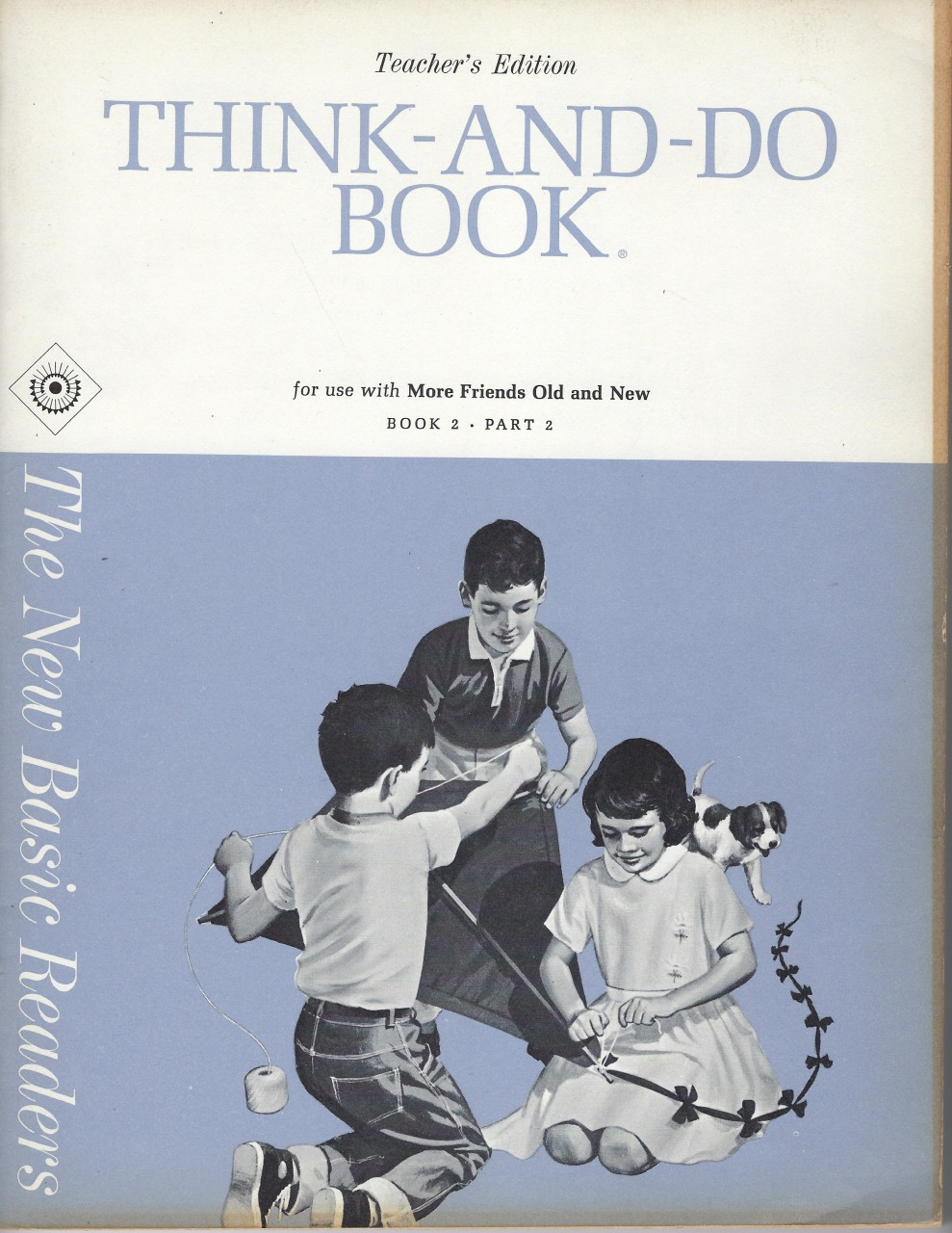Think and Do Teacher's Edition for More Friends Old and New Dick and Jane 1965, Helen M. Robinson, Marion Monroe, A. Sterl Artley