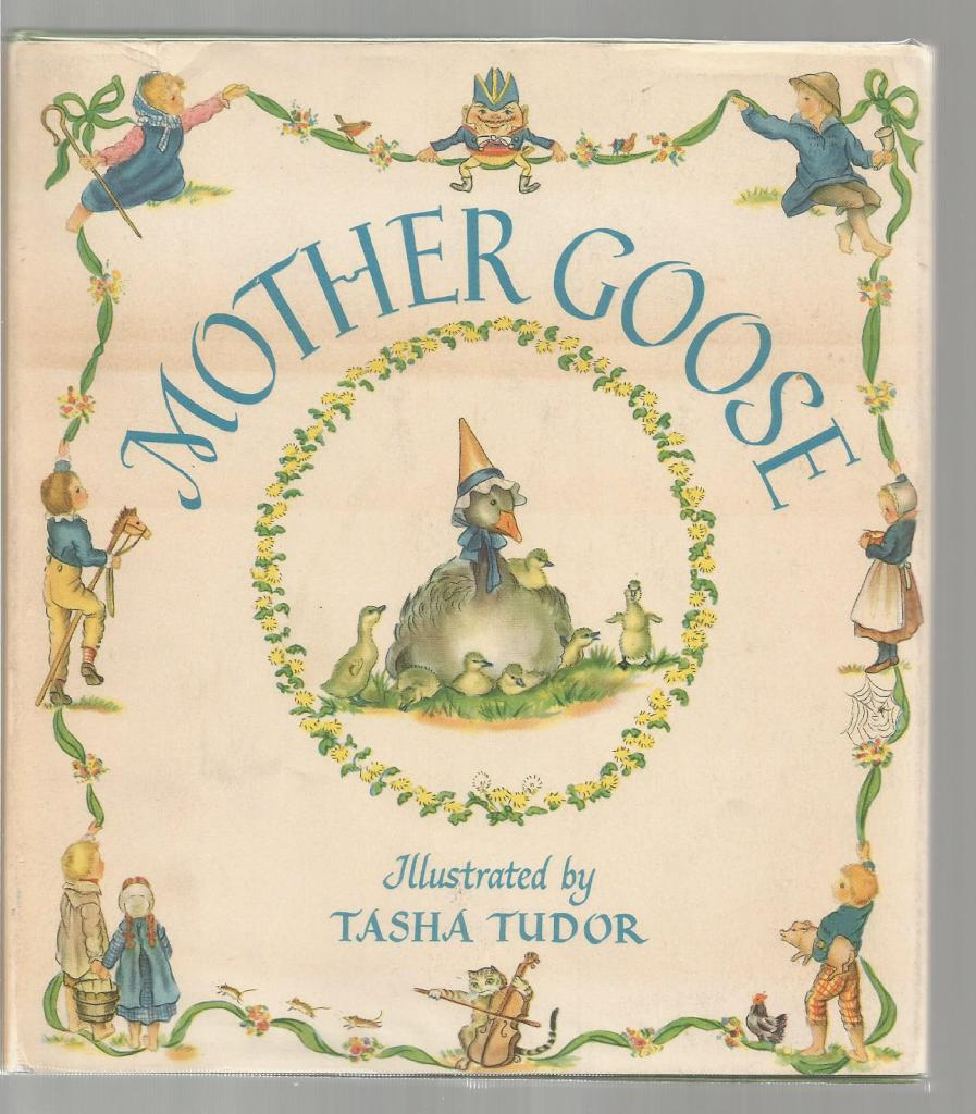 Mother Goose Signed By Tasha Tudor 1958 HB/DJ, Tasha Tudor