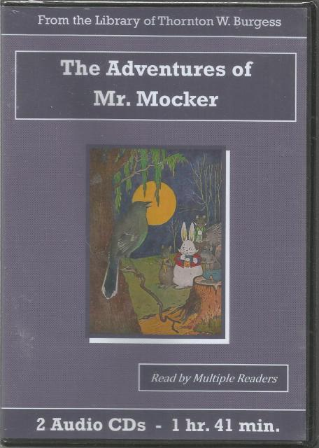 The Adventures of Mr. Mocker Thornton Burgess Audiobook CD Set, Thornton W. Burgess