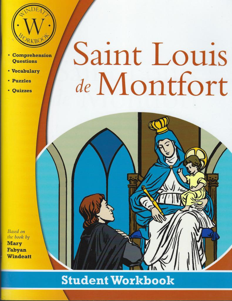 Saint Louis de Montfort Windeatt Student Workbook, Windeatt
