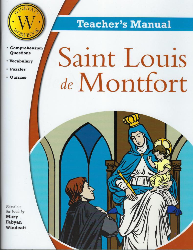 Saint Louis de Montfort Windeatt Teacher's Manual, Windeatt