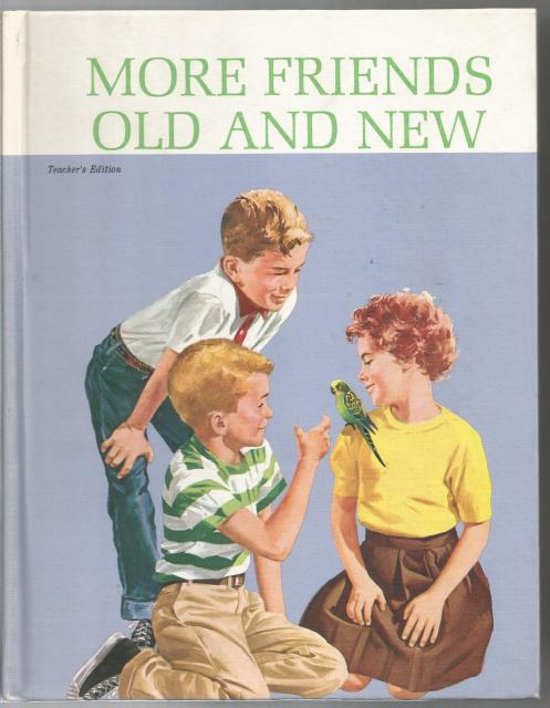 More Friends Old & New Teacher's Edition 1963, robinson, helen; Monroe, marion, Artley, a. sterl,