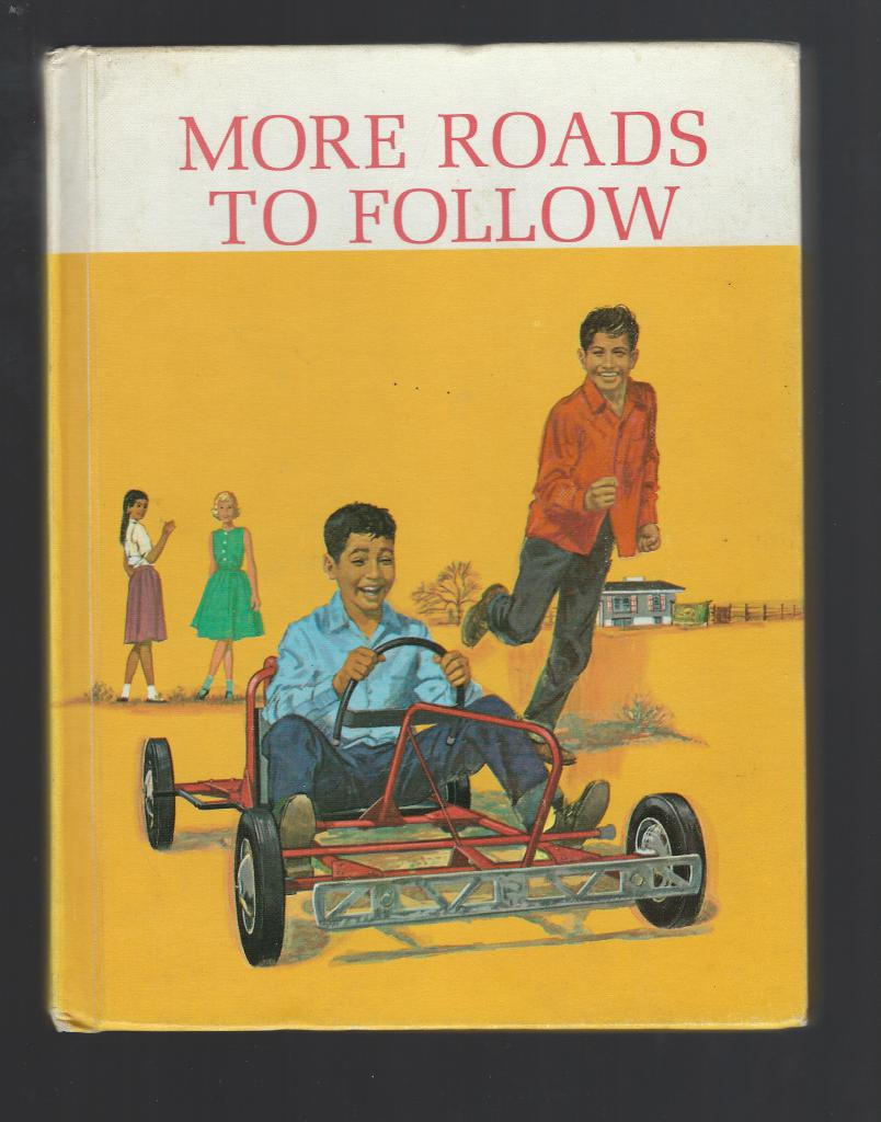 More Roads to Follow Dick and Jane Reader 1965 Ethnic, Helen M Robinson; Artley; Huck
