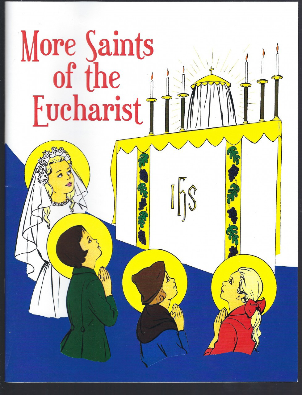 More Saints of the Eucharist (Children's Book on Four Saints), Father Francis