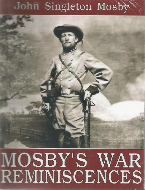 Mosby's War Reminiscences, John Singleton Mosby