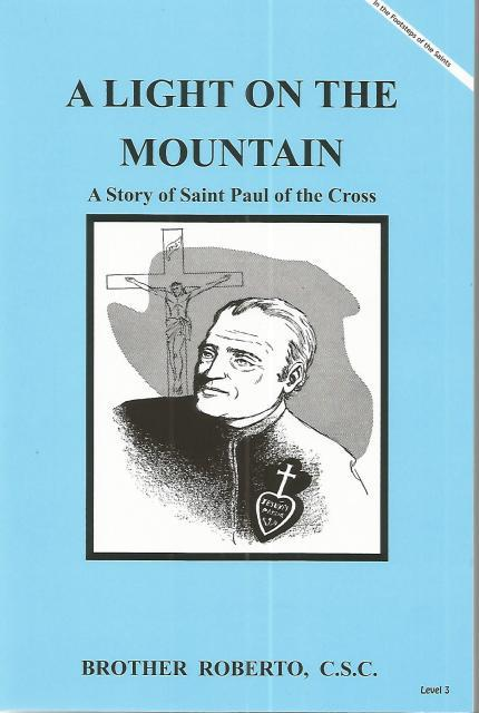 Image for A Light on the Mountain Story of Saint Paul of the Cross (In the Footsteps of the Saints)