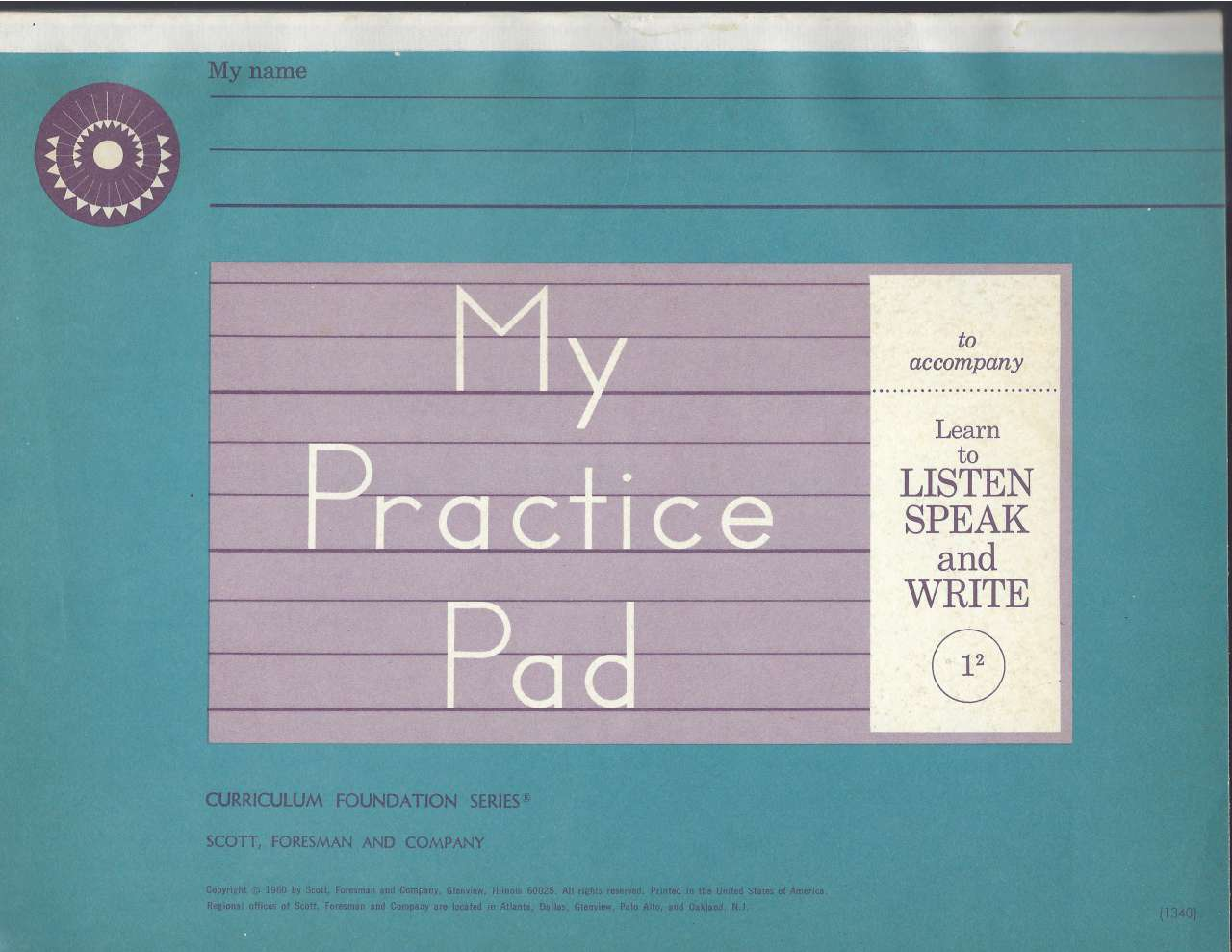 My Practice Pad to Accompany Learn to Listen Speak and Write: 1-2 (Dick & Jane) 1960