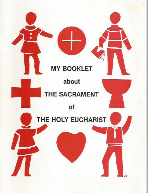 Image for My Booklet About The Sacrament of The Holy Eucharist