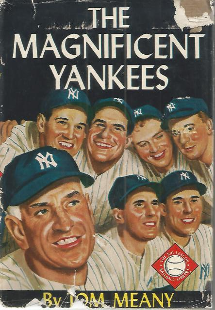 The Magnificent Yankees HB/DJ (The Big League Baseball Library), Tom Meany