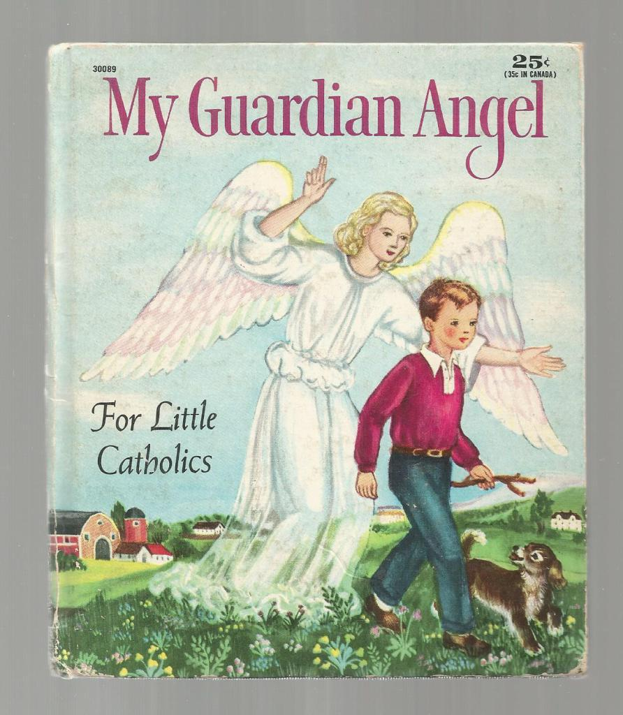 Image for My Guardian Angel: A First Book for Little Catholics