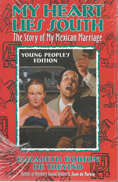 Image for My Heart Lies South, Young People's Edition: The Story of My Mexican Marriage