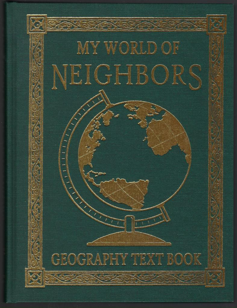 My World Of Neighbors Catholic Geography Textbook, Sister Marion; George McVey; Sister M. Juliana; Don Sharkey