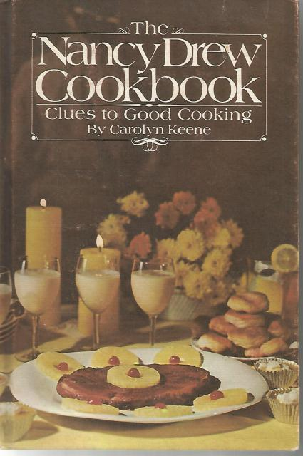 The Nancy Drew Cookbook: Clues to Good Cooking 1978 Hardback, Carolyn Keene