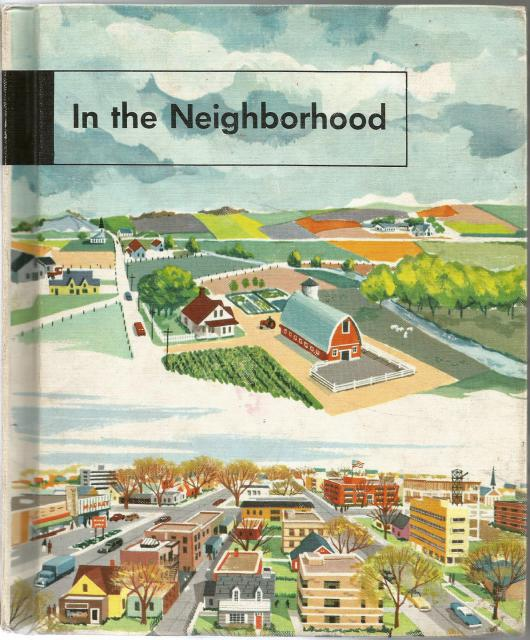 In the Neighborhood 1963 (Dick & Jane Social Studies), Paul R. Hanna & Genevieve Anderson Hoyt