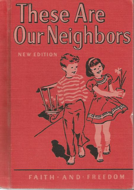 These Are Our Neighbors Faith and Freedom Reader 1952, Sister M. Marguerite