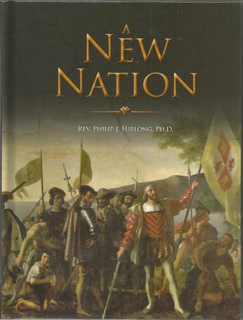 A New Nation (The Christian Social History Series) 1958 Our Lady of Victory, Furlong, Philip J.; Margaret, Sister; Sharkey, Don