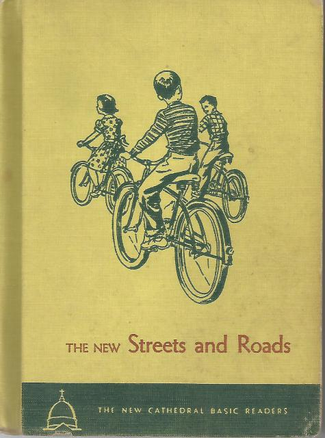 The New Streets and Roads Cathedral Reader 1953 with Tar Baby Story, The Reverend John A O'Brien; Illustrator-Various