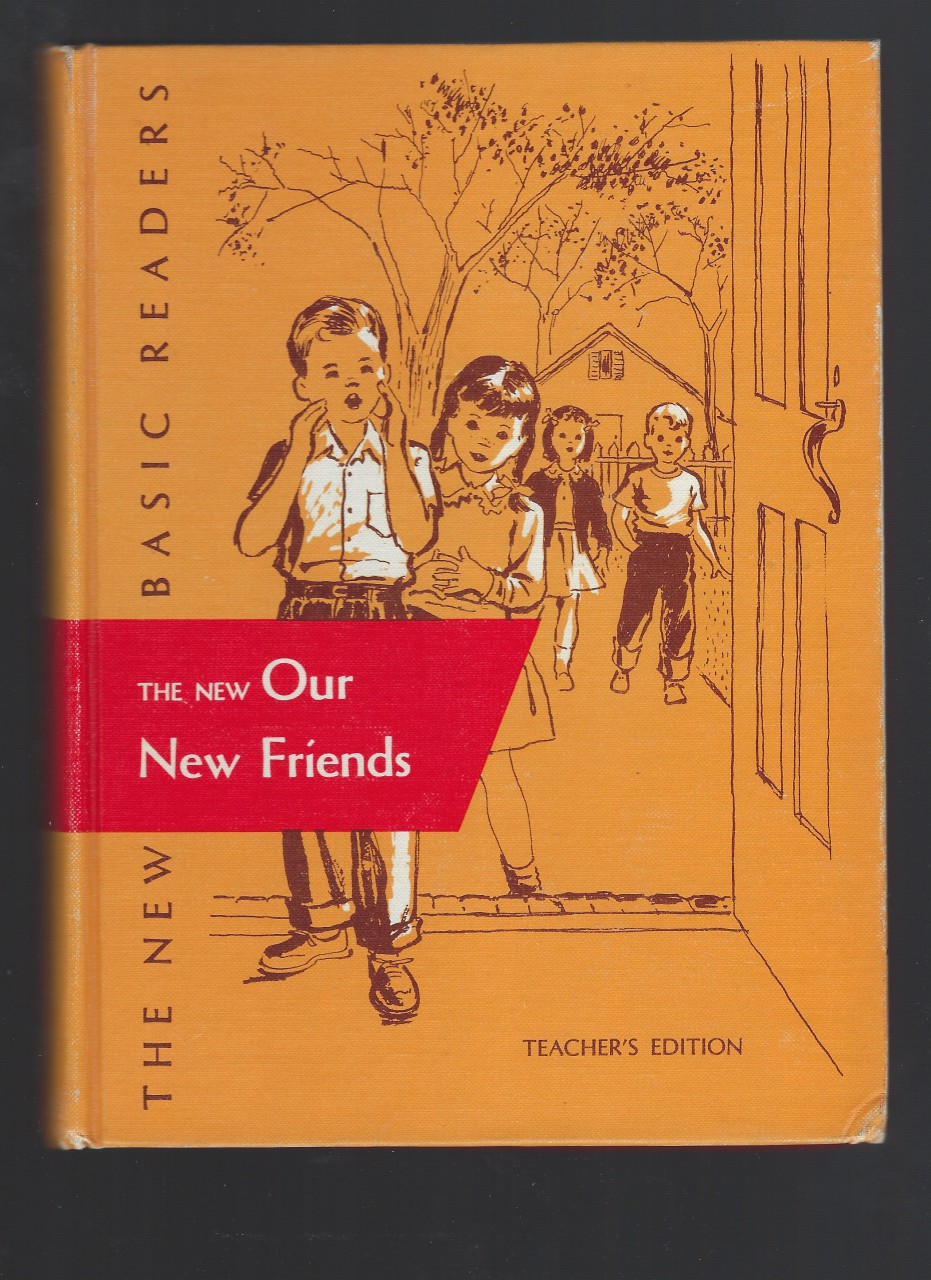 The New Our New Friends Dick and Jane 1st Grade Reader Teacher's Edition 1956 Dark Pony Sleepy Town Story, William Gray