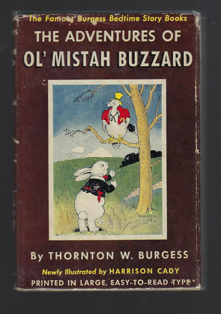 The Adventures of Ol' Mistah Buzzard Thornton Burgess HB/DJ Bedtime Story Book, Burgess, Thornton W.