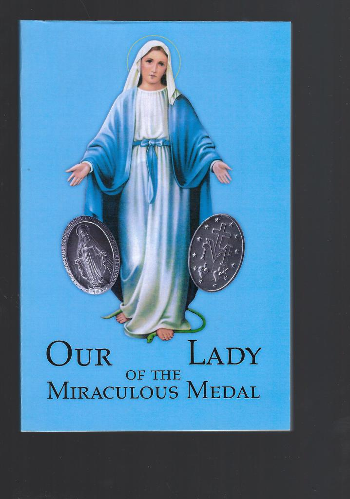 Our Lady of the Miraculous Medal (27 Short Sermons for the weekly Novena), Rev. Carlton A. Prindeville