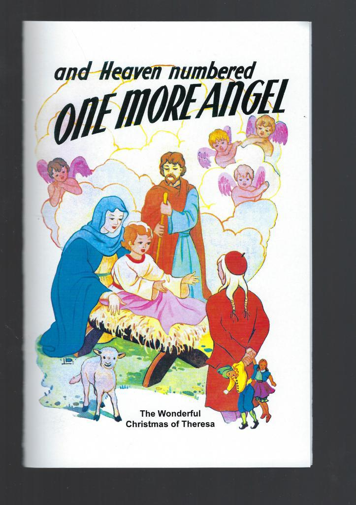 Image for And Heaven Numbered One More Angel The Wonderful Christmas of Theresa
