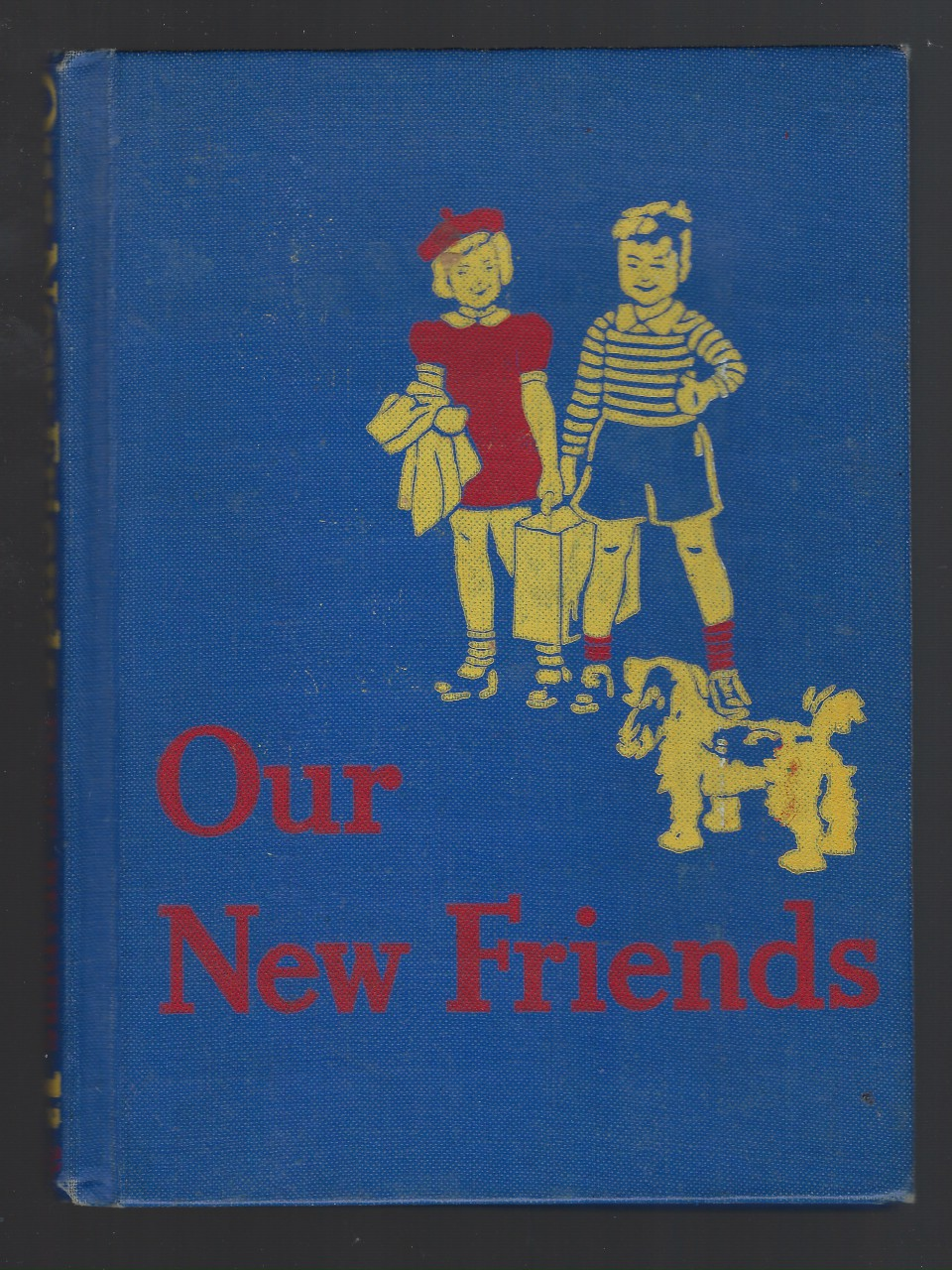 Our New Friends 1940 Dick and Jane Canadian Edition, William S. Gray and May Hill Arbuthnot