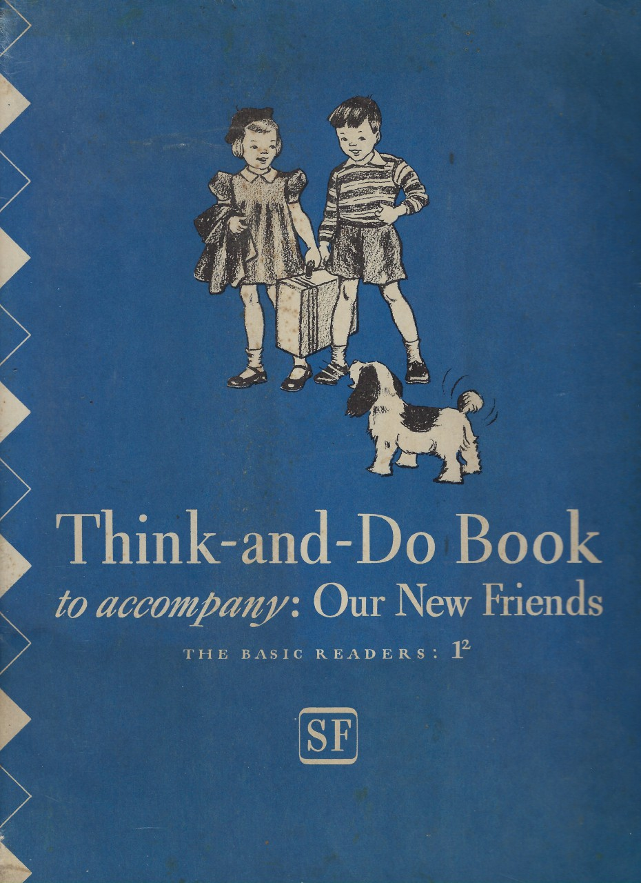 Think and Do Book Our New Friends 1941 Dick and Jane (World War II), Gray, William S. & Monroe, Marion