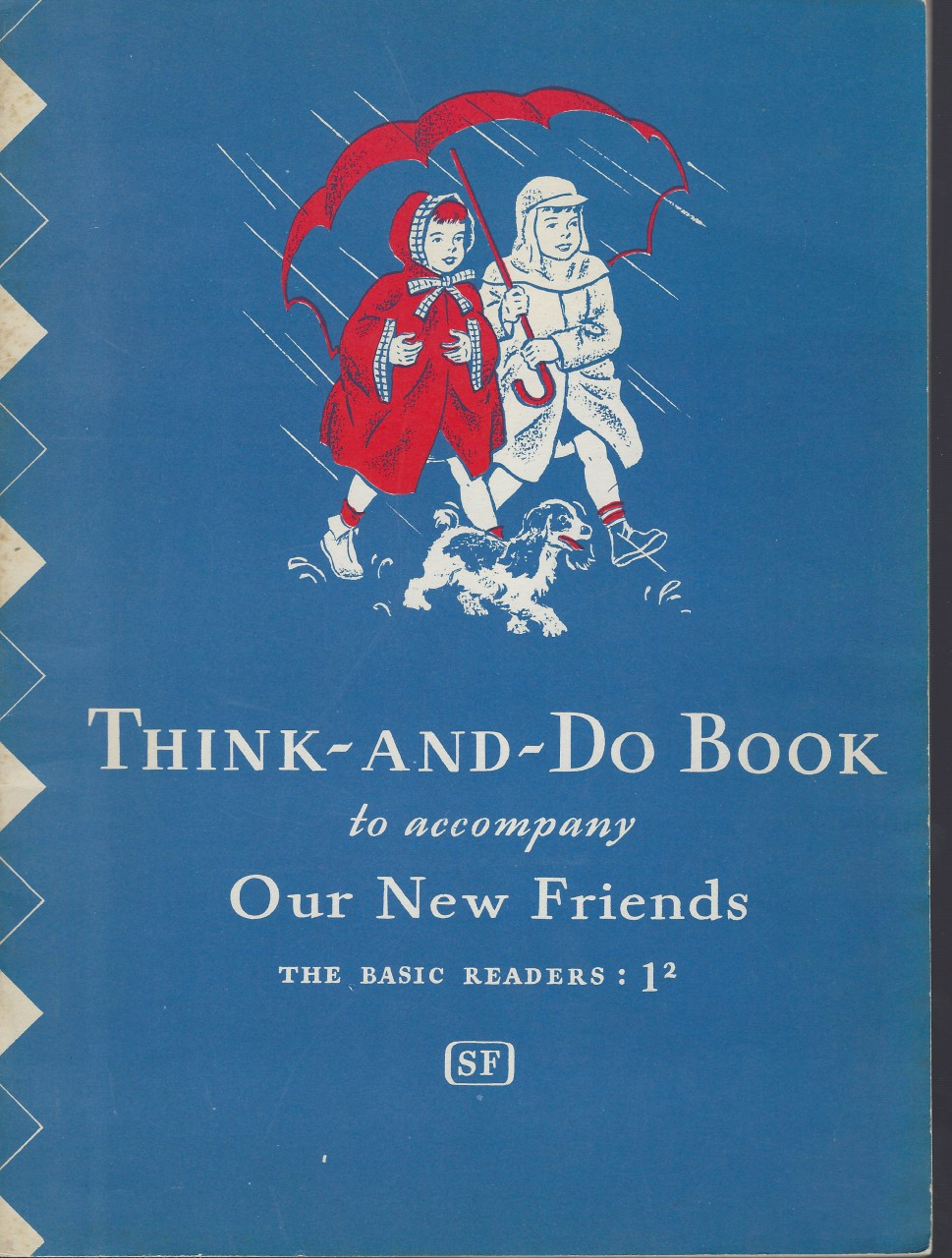 Think And Do Book to accompany Our New Friends Dick & Jane 1946 The Basic Readers 1-2, William S. Gray; Marion Monroe