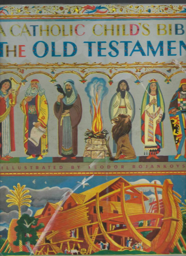 A Catholic Child's Bible The Old Testament A Giant Golden Book 1958, Elsa Jane Werner and Charles Hartman