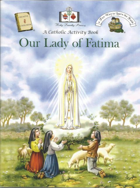 Our Lady Of Fatima A Catholic Activity Book, Editor-Holy Family Press