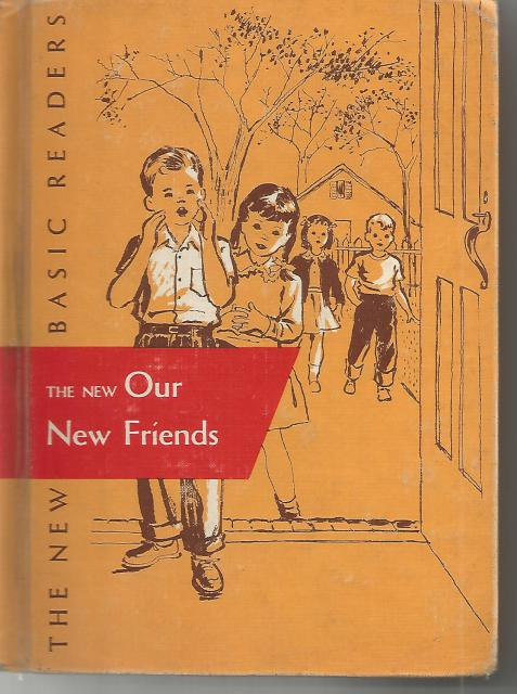 The New Our New Friends (Dick and Jane) 1956 Dark Pony, Gray, William S., Marion Nonroe, A. Sterl Artley, And May Hill Arbuthnot; Illustrated by Color illustrations [Illustrator]