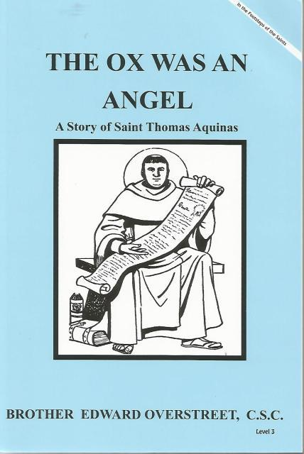Image for The Ox Was An Angel A Story of Saint Thomas Aquinas (Like New)