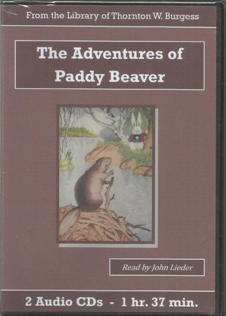 The Adventures of Paddy Beaver Thornton Burgess Audiobook CD Set, Thornton W. Burgess