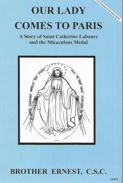 Image for Our Lady Comes to Paris A Story of Saint Catherine Laboure and the Miraculous Medal (Dujarie Saint Books)