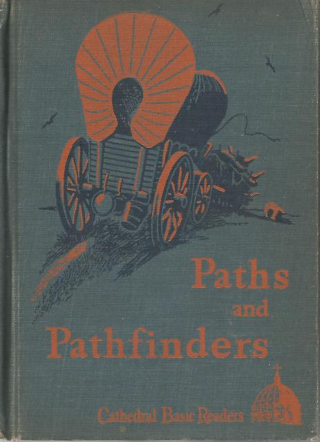 Paths and Pathfinders 1946 Cathedral Basic Readers HB, Rev. James A. O'Brien