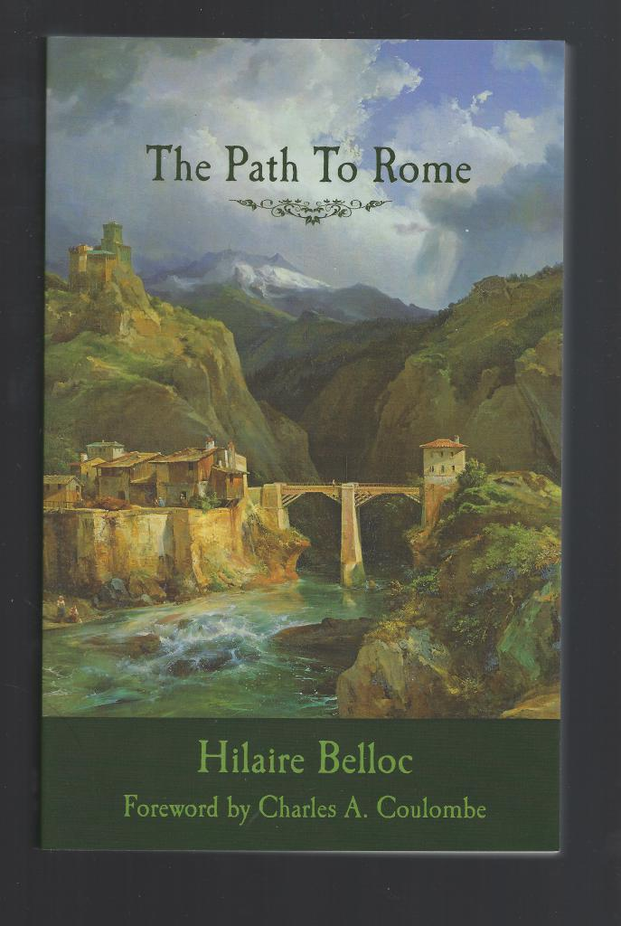 Image for The Path To Rome by Hilaire Belloc
