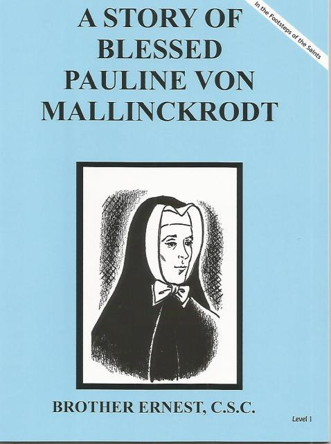 Image for A Story of Blessed Pauline Von Mallinckrodt (Dujarie Press)