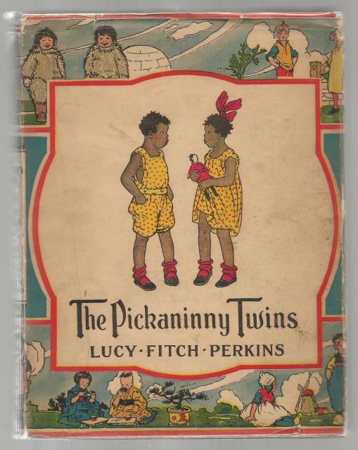 The Pickaninny Twins 1931 1st Edition w Dust Jacket, Lucy Fitch Perkins