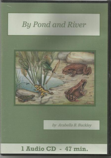 By Pond and River Audio Book CD Set Arabella Buckley, Arabella B. Buckley