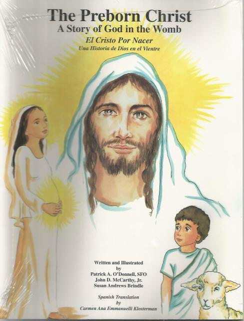The Preborn Christ - A Story of God in the Womb Precious Life Books, Patrick A. O'Donnell
