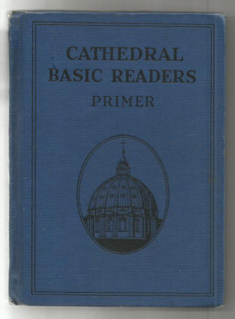 Cathedral Basic Readers Primer Dick and Jane 1931 Sleepytown Story, John A. O'Brien