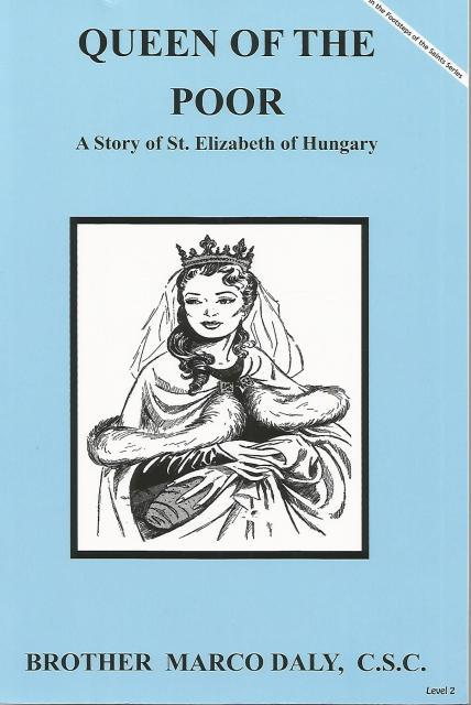 Image for Queen of the Poor A Story of St. Elizabeth of Hungary (Dujarie Saint Books)